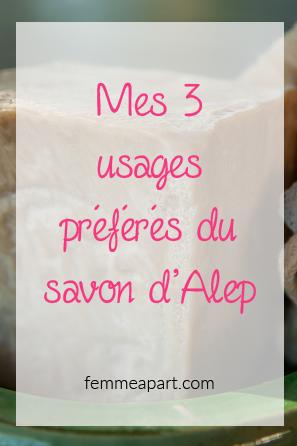 Mes 3 usages préférés du savon d'Alep.png