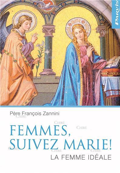 Femmes suivez Marie