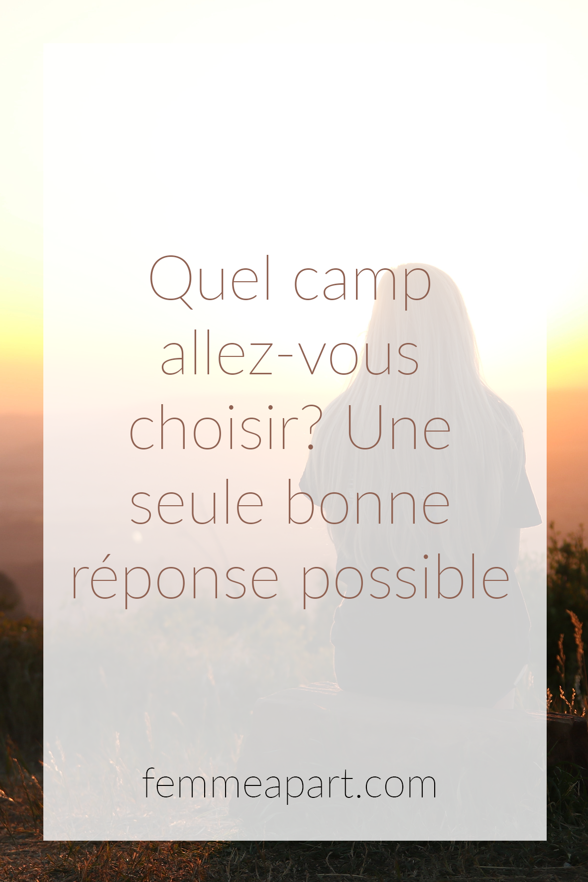 Choisir son camp